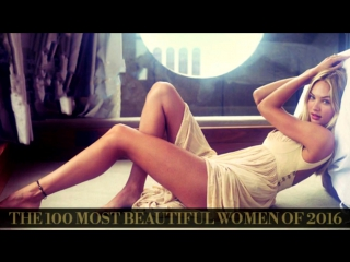 The 100 Most Beautiful Women Of 2016