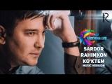 Sardor Rahimxon - Ko'ktem   Сардор Рахимхон - Коктем (www.uznew.uz)
