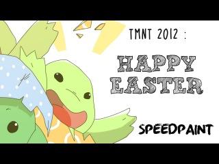 TMNT 2012 : Happy easter