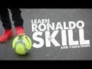 Learn Ronaldo Football skill skills variation - Day 34 of 90