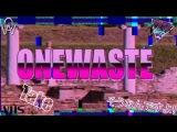 OneWaste - Take  ( VAPORWAVE