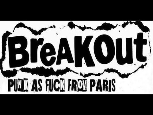 BREAKOUT Live Montreuil 14 09 2017