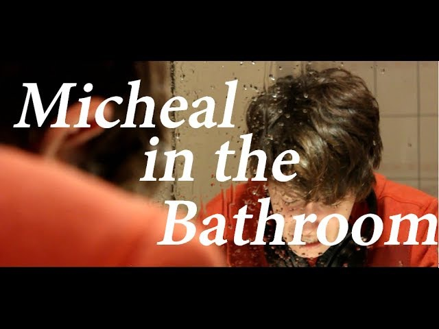 Michael in the Bathroom | BE MORE CHILL CMV *TW*