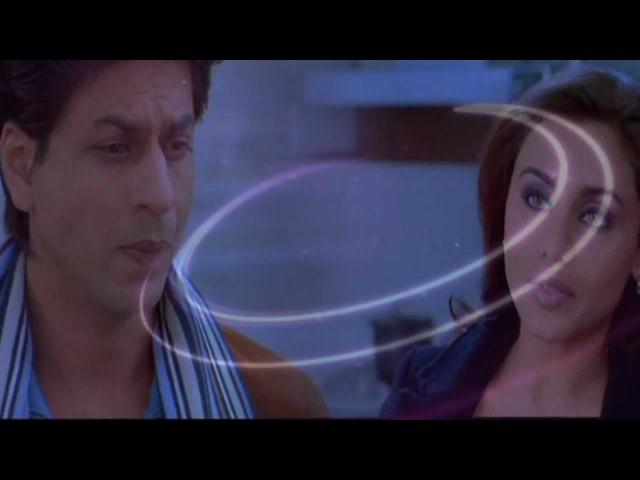 Shah Rukh Khan (SRK) ~ Если нет тебя рядом со мной ~ KANK