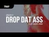 Crizzly - Drop Dat Ass (feat. Crichy Crich)
