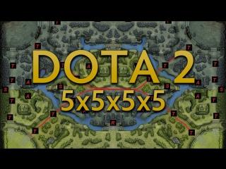 Dota 2 5x5x5x5 - Адская Мясорубка