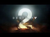 Destiny 2 Gameplay Reveal - Strike, PVP, and Campaign