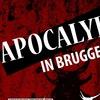 23.09.17   Apocalypse in Brugge   Брюгге