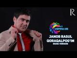 Janob Rasul - Qoraqalpog'im | Жаноб Расул - Коракалпогим (www.uznew.uz)
