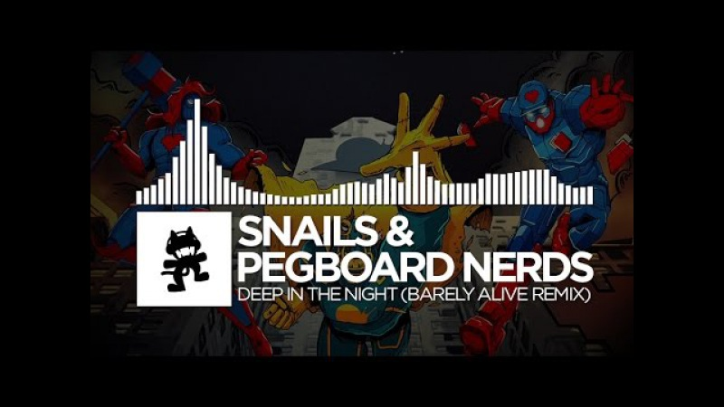 Snails Pegboard Nerds - Deep in the Night (Barely Alive Remix) [Monstercat Release]