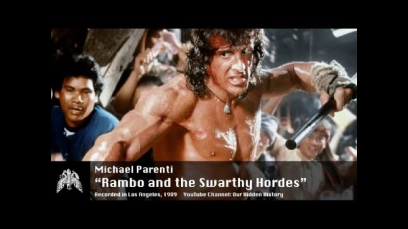 Michael Parenti Rambo and the Swarthy Hordes