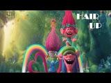Hair Up - Music Video (TROLLS)
