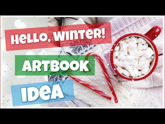 Hello, Winter! Артбук ідея 💝Nadia Prime