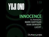 Yuji Ono - Innocence EP Inc. Remixes By Mark Hartigan, Lucky, Ivan Demsoff Release Preview