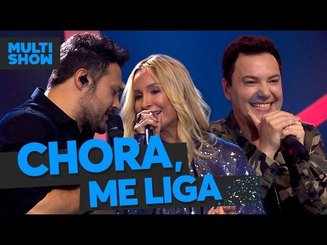 Chora, Me Liga | João Bosco VinÍcius Claudia Leitte | Música Boa Ao Vivo | Música Multishow