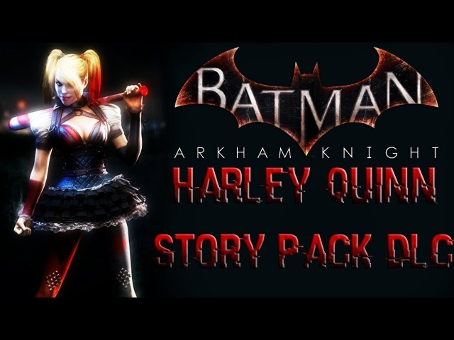 Harley Quinn Story Pack (DLC) | Пыхало, Мисс Парник и Бутершпрот D