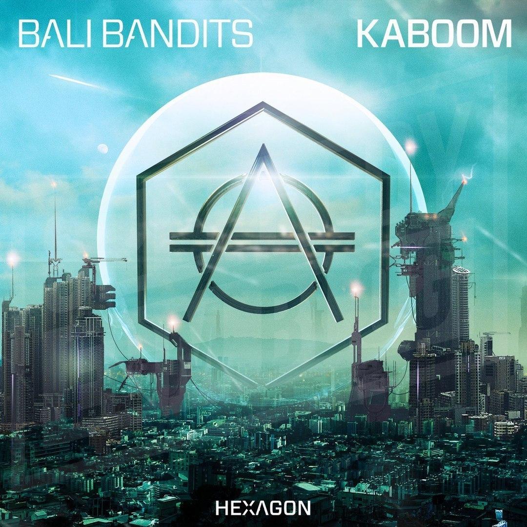 Bali Bandits - KABOOM (Extended Mix)