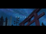 RADWIMPS - Sparkle [original ver.]
