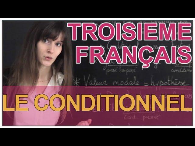 Le conditionnel - Français 3e - Les Bons Profs