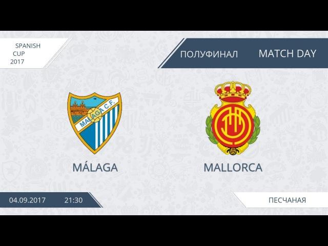 AFL17. Spain. Cup, 1/2. Malaga - Mallorca