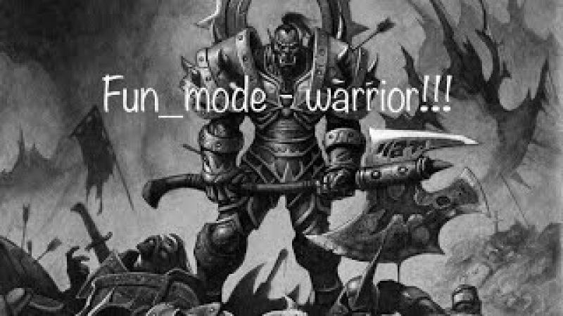 Fun_mode - Warrior