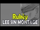Rukèy Lee Sin Montage (25) | Lee Sin Compilation 2017 | League of Legends