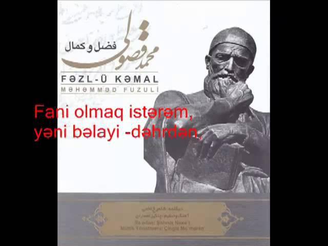 Yandı canım hicr ilə vəsliruxi yar istərəm Səsli şeir Məhəmməd Füzuli