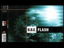 B.B.E. - Flash (Original Club Mix)
