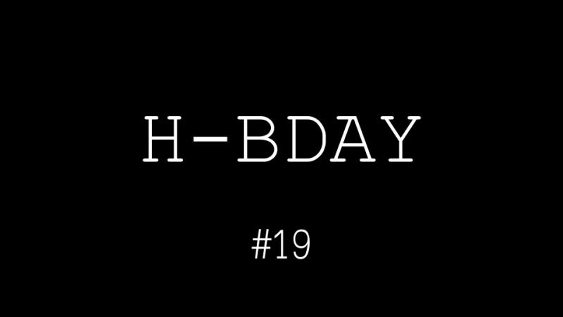 H-BDAY 19