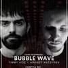 1.07 Bubble Wave | TIR (Pskov)