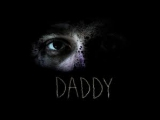 Папуля / Daddy (2012)[RUS]