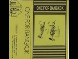 Various - One For Bangkok (Full Album)