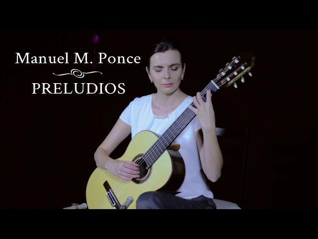 Manuel M. Ponce: Preludios (Sanja Plohl, guitar)