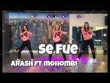 Se Fue - Arash ft Mohombi - Watch on computerlaptop - Easy Fitness Dance Choreography
