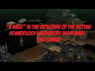 Sepulchre Of The Victims (Somatology Laboratory Nightmare)