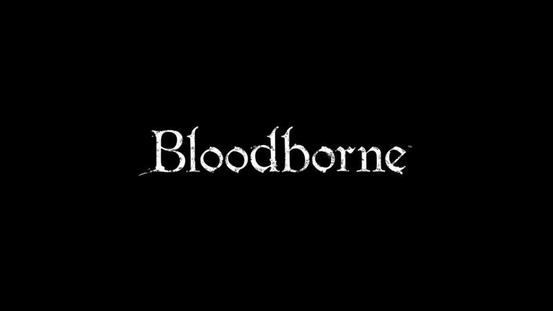 Bloodborne PS4 Debut Trailer