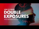 How to Create the Double Exposure Effect in Photoshop – Graphic Design Tutorial