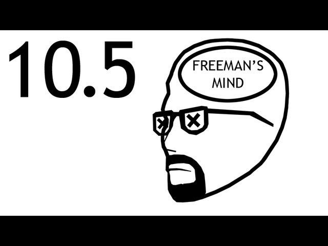 Freeman's Mind: Episode 10.5