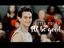 Justin Foley ~ I'll be good (13 reasons why)