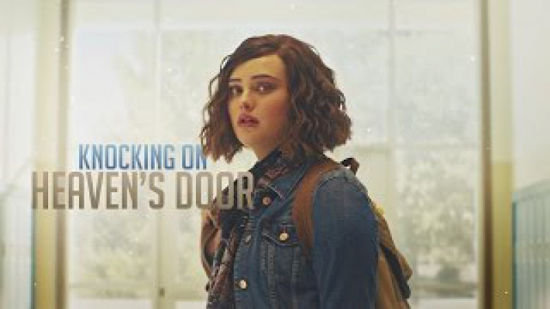 13 Reasons Why - Knocking On Heaven's Door