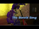 (SFM FNaF)The Bonnie Song by Groundbreaking