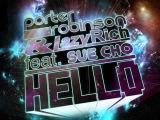 Porter Robinson &amp Lazy Rich feat. Sue Cho - Hello