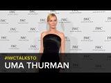 #IWCTalksTo Uma Thurman