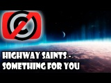 Музыка без авторских прав Highway Saints - Something For You (Rock)