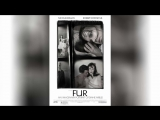 Мех Воображаемый портрет Дианы Арбус (2006) | Fur: An Imaginary Portrait of Diane Arbus