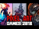 TOP TEN UPCOMING PIXEL ART GAMES 2017 - 2018