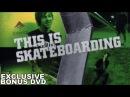 Emerica's This Is Skateboarding Exclusive Bonus DVD HD 720p