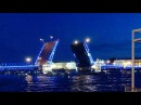 15.06.2017. 0110.. Развод мостов в Санкт-Петербурге. Дворцовый мост. Троицкий мост. Белы ...