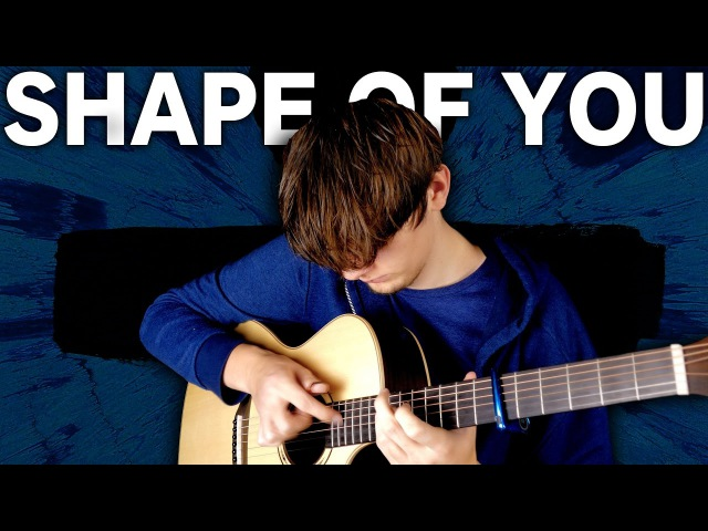 Shape of You Ed Sheeran Fingerstyle Guitar Cover