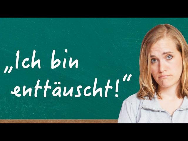 German Lesson (125) - Im disappointed... - enttäuscht ∙ enttäuschend ∙ Enttäuschung - A2B1